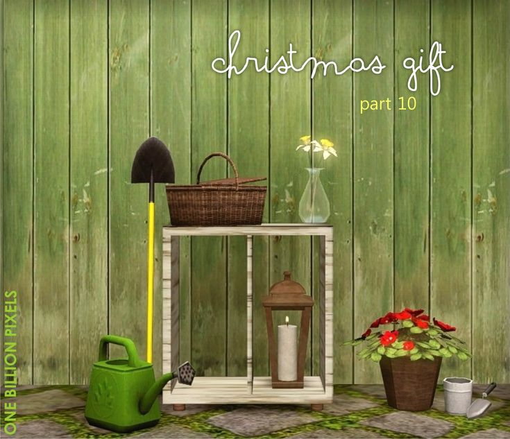 One Billion Pixels: Christmas Gift Part 10 (Gardening Tools, Flowers,  Shelves, Candleu0026holder, Basket Storage And Watering Can)