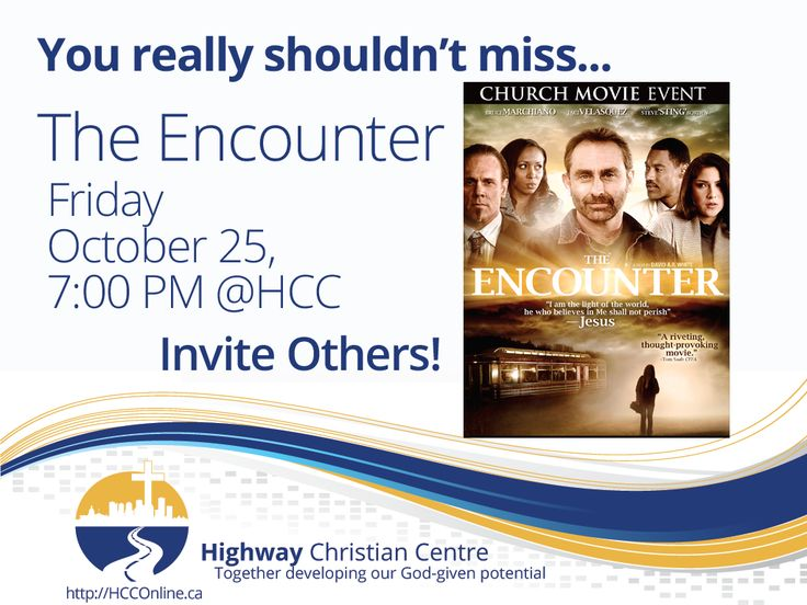 The Encounter - http://hcconline.ca/annoucements/encounter/