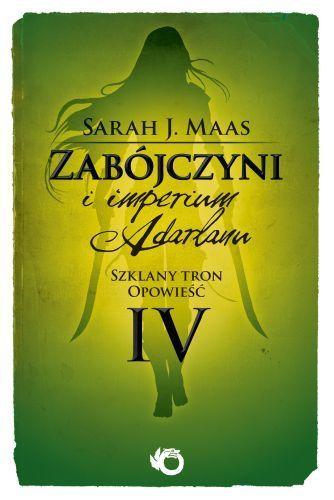 Falling from the sky: Recenzja #23: Zabójczyni i Imperium Adarlanu - Sarah J. Maas