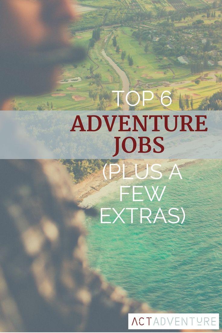 Adventure Jobs | Cool Jobs | Career Ideas |