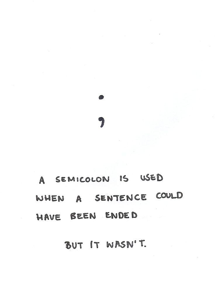Semicolon tattoo idea