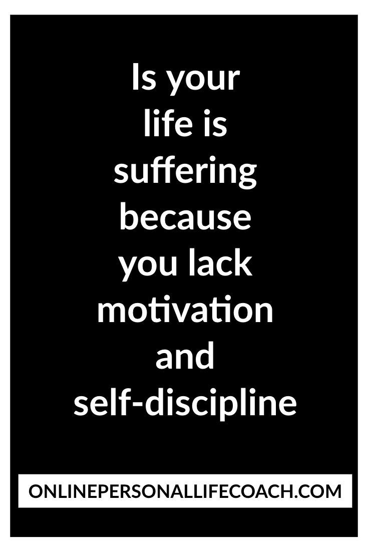 Is Your Life Is Suffering Because You Lack Motivation And Self Discipline You Have Two Choices 1 Stay As You Are And Daily Quotes Self Discipline Motivation