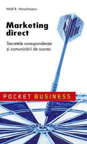 Marketing direct. Secretele corespondentei si comunicarii de succes