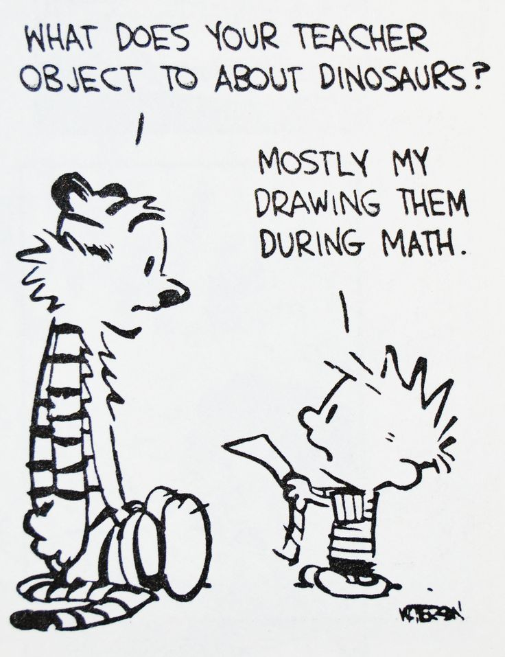 Calvin and Hobbes, DE's CLASSIC PICK of the day (7-26-14)  What does your teacher object to about dinosaurs?  ..Mostly my drawing them during math.