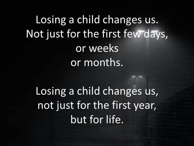 Losing a child changes us.