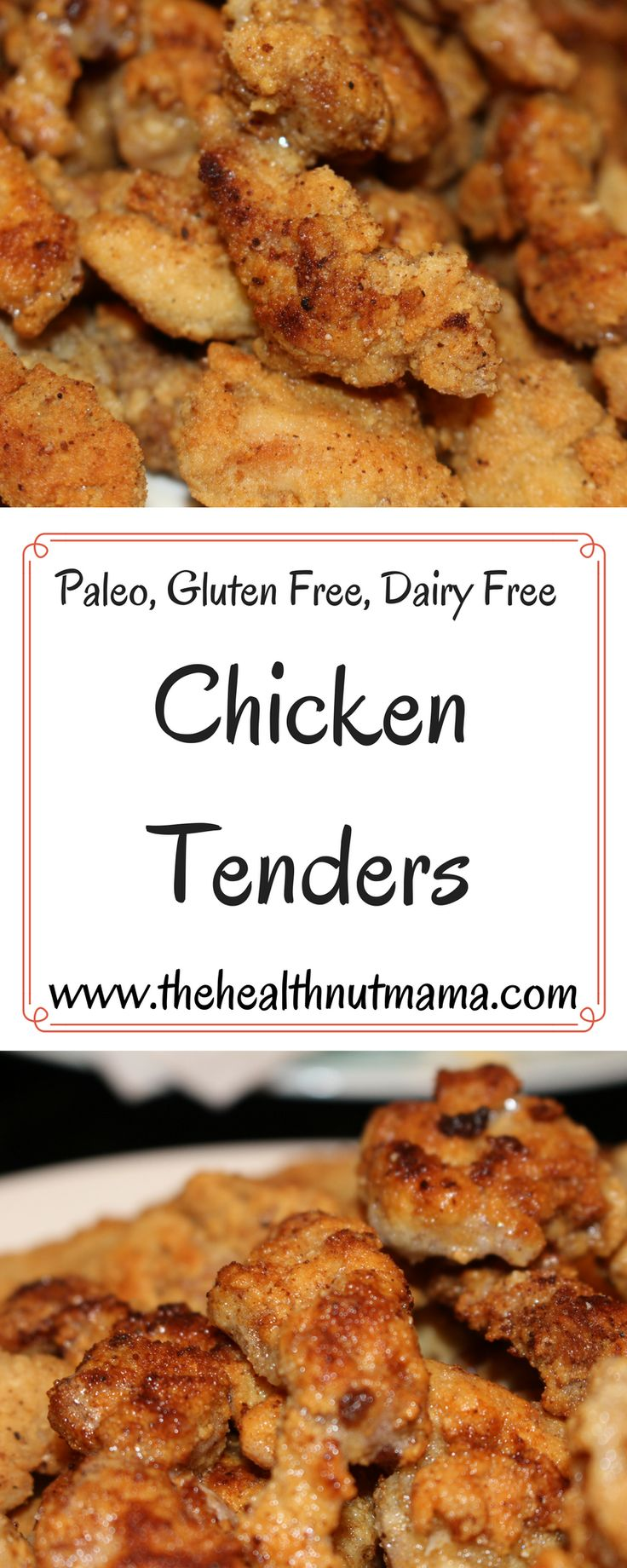 Paleo Chicken Tenders - So delicious & healthy! You'll never want to feed your kids the nasty fast food nuggets again! #paleo #paleorecipes #paleochickentenders #chickentenders #healthyrecipes #glutenfree #dairyfree #grainfree #chickenfree www.thehealthnutmama.com
