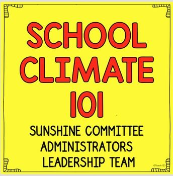 School Climate EDITABLE product - $ - Use this if you serve on your school's Sunshine Committee, are an administrator, or are part of the leadership team. You're sure to boost staff morale with this product!