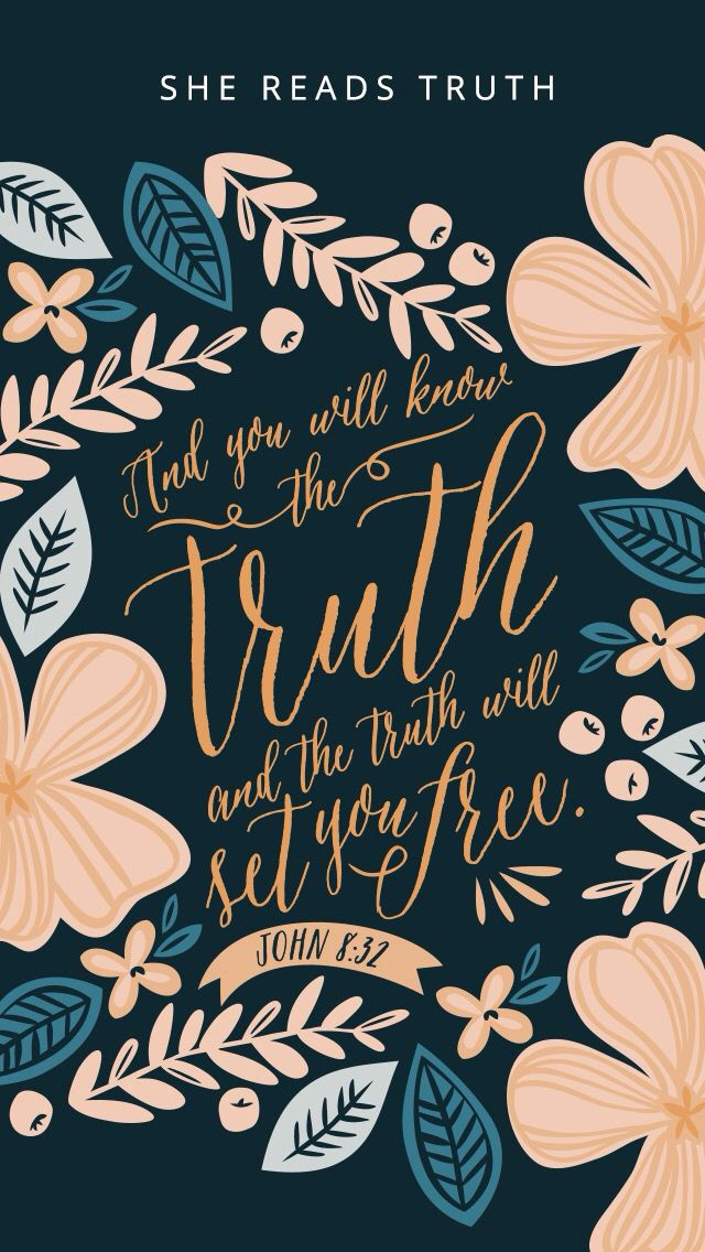 John 8:32 - she reads truth | inspire me | Bible verse wallpaper, Bible verses quotes, Bible quotes