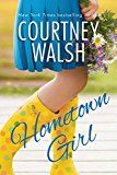 Hometown Girl by Courtney Walsh (Author) #Kindle US #NewRelease #Religion #Spirituality #eBook #ad