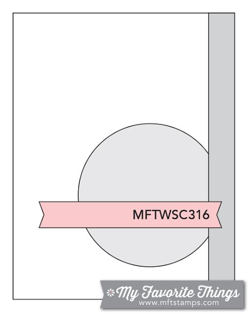 MFT Card Challenges: Wednesday Sketch Challenge - Sketch 316   #mftstamps