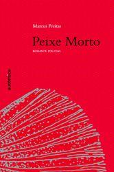 Excelente romance policial de Marcus Freitas. O cenário é a região da Pampulha em Belo Horizonte.  http://www.autenticaeditora.com.br/autentica/peixe_morto_-_romance_policial/463