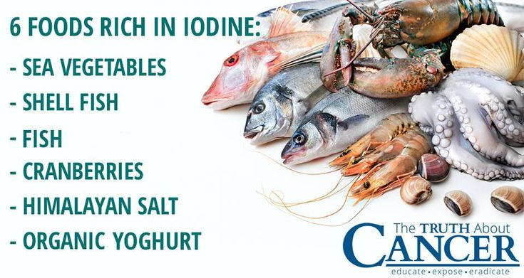 There is overwhelming evidence that iodine is a major cancer-fighter. Here are some great foods rich in iodine: sea vegetables, shell fish, fish, cranberries, himalayan salt, organic yoghurt. Please re-pin to support us on our mission to educate, expose, and eradicate cancer naturally! Together we'll empower the world with life-saving knowledge! Join us for much more great information on The Truth About Cancer! <3