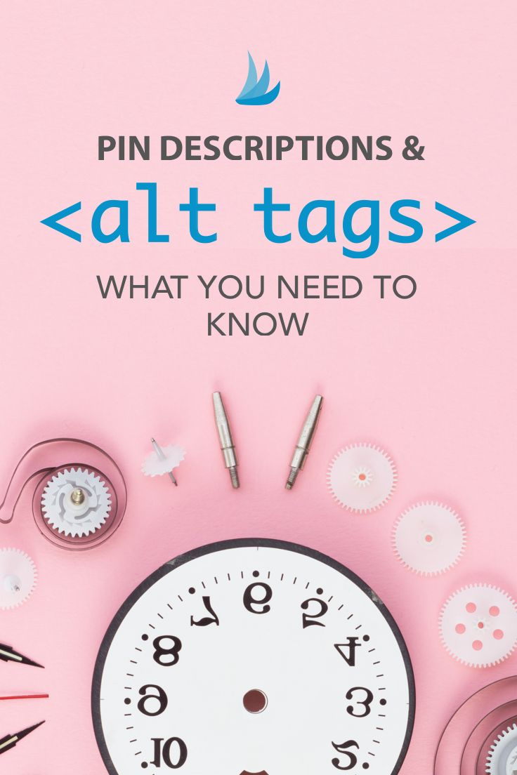 Pin Descriptions & Alt Tags: What You Need to Know. If you want to maximize traffic to your blog or website, you need to optimize your images for both Pinterest and Google. Here's how to do it. #pinterestmarketing #SEO #digitalmarketing #marketingstrategy