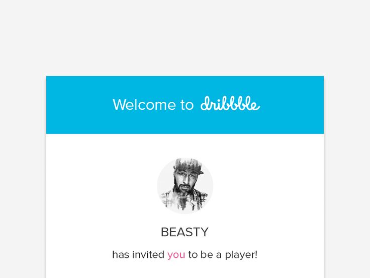 Hello Dribbble!  A huge thanks to @BEASTY ® to introduce me in this wonderful community :)  This shot is to show you how the Dribbble invitation email looked like in my head, instead of the origina...