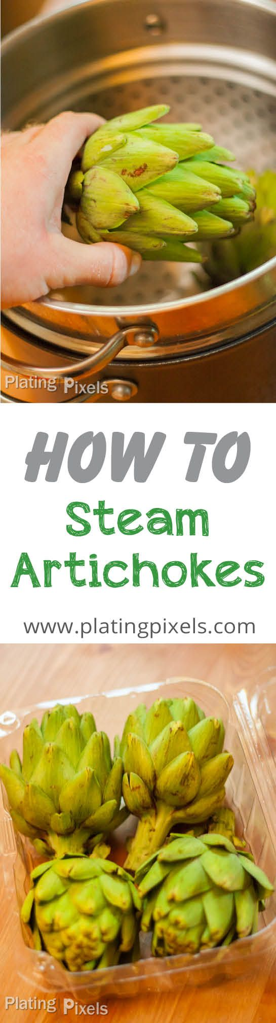 The fail-proof way of how to steam artichokes by Plating Pixels. Steaming is the preferred method for cooking and keeps nutrients in tact. Artichokes make healthy side. - www.platingpixels.com