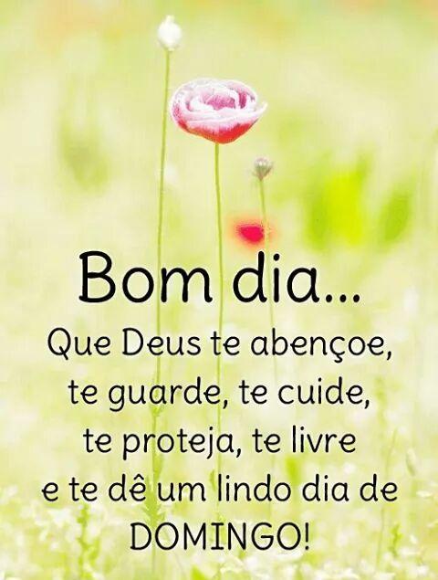 -------------------- * --------------------     Bom dia...     Que Deus te abençoe,   te guarde, te cuide,   te proteja, te livre   e t...