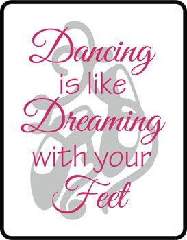 Children's Sport Quotes & Sayings | Wall Decals & Stickers, Dance Dream with Your Feet Vinyl Wall Design
