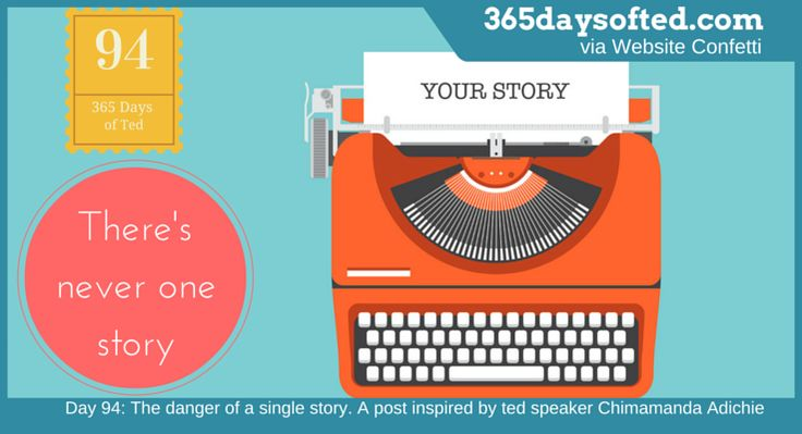 Day 94: The danger of a single story