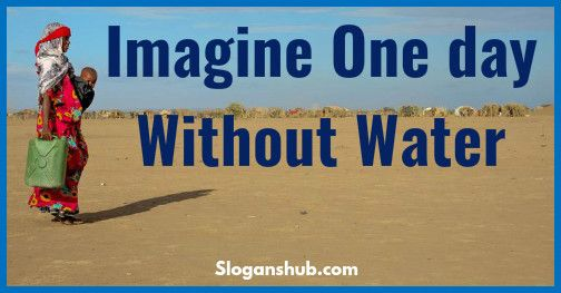 slogan-on-save-water-imagine-one-day-without-water