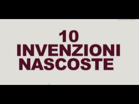 Top 10 - Le 10 invenzioni che ci tengono nascoste