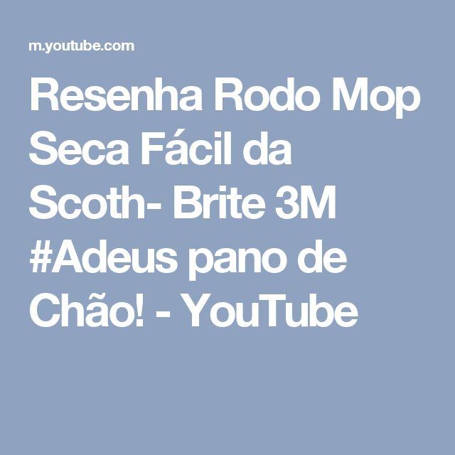 Resenha Rodo Mop Seca Fácil da Scoth- Brite 3M #Adeus pano de Chão! - YouTube