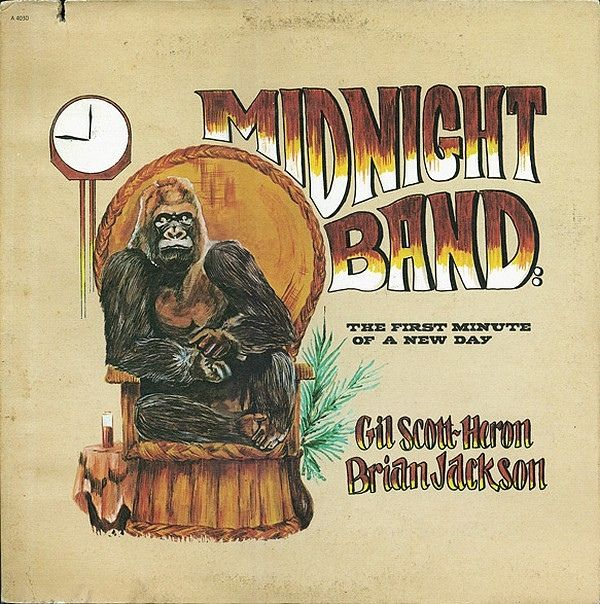 Gil Scott-Heron & Brian Jackson - Midnight Band: The First Minute Of A New Day: buy LP, Album at Discogs