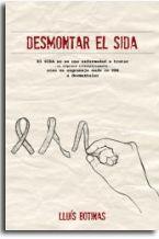 Editorial CAUAC Sinopsis Desmontar el SIDA. El SIDA no es una enfermedad a tratar -tampoco alternativamente- sino un engranaje made in USA a desmantelar(2011, Editorial Nativa CAUAC, Murcia).Este…