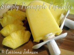 Simply Pineapple Popsicle Recipe