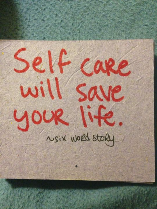 Self care will save your life. Eating disorders recovery.