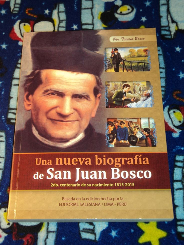 Una Nueva Biografia de San Juan Bosco