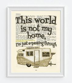 This world is not my home- Hebrews 13:14 -Vintage Bible Highlighted Verse Scripture Page- Christian Wall ART PRINT
