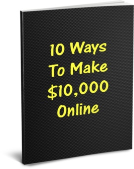 10 Ways to Make 10 Thousand Bucks Online. Are You Ready To Discover Simple Strategies That Can Make You 10,000 Dollars or More Each & Every Month Online? Free download. No optin required. Giveaway rights included. Get it now!