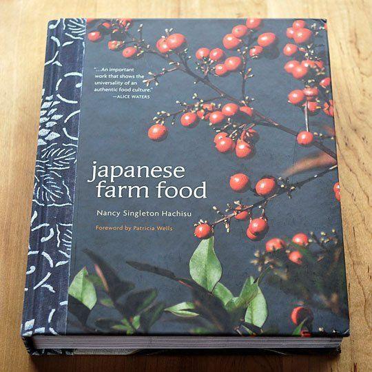 Japanese Farm Food by Nancy Singleton Hachisu New Cookbook | The Kitchn