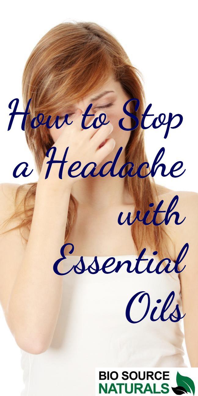 How to Stop a Headache with Essential Oils. #headaches essentialoil
