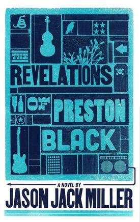 Revelations of Preston Black