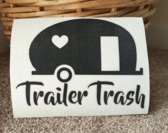 Trailer Trash Decal Garbage Can Camper Trash Can Funny
