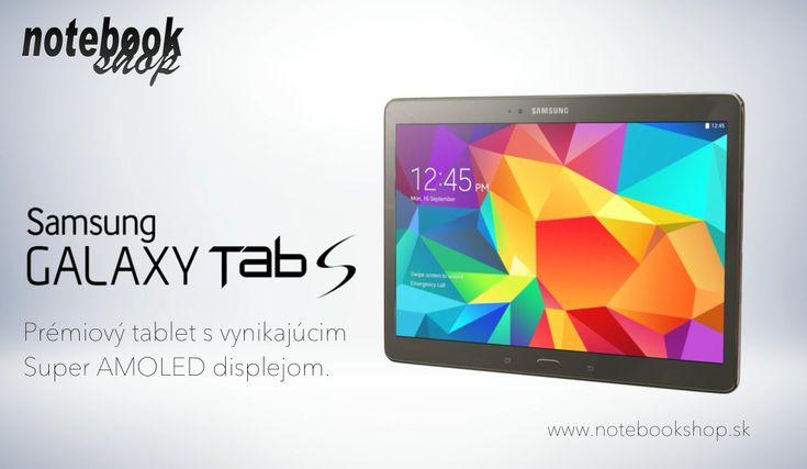 Samsung Galaxy Tab S Prémiové tablety s vynikajúcim Super Amoled displejom. S tabletom GALAXY Tab S budú Vaše zážitky pri sledovaní obrazu naozaj výnimočné.