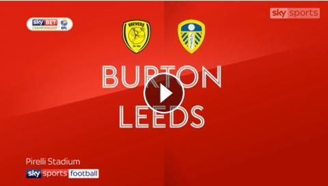 Video: Burton Albion 1-2 Leeds United Highlights and all Goals in HD, Sky Bet Championship, 26 December 2017 - FootballVideoHighlights.com. You are wa...