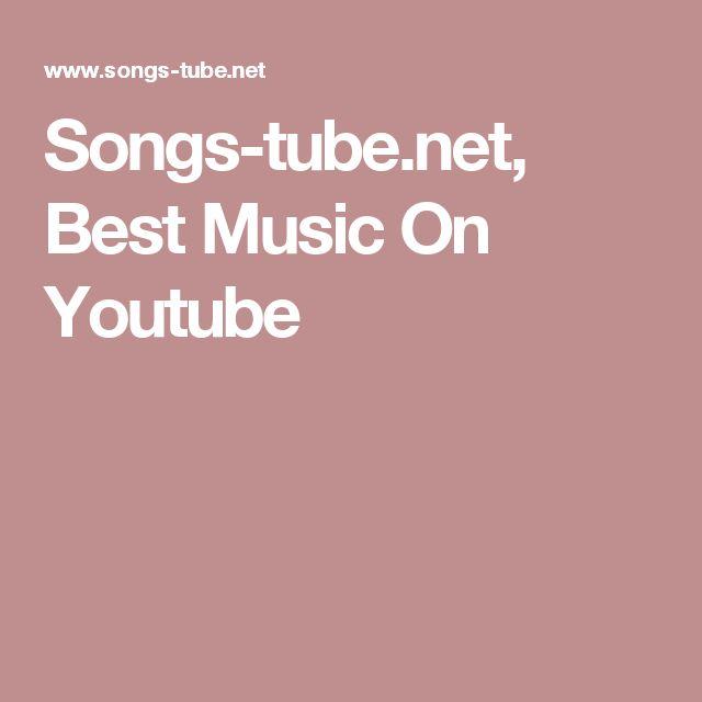 Songs-tube.net, Best Music On Youtube
