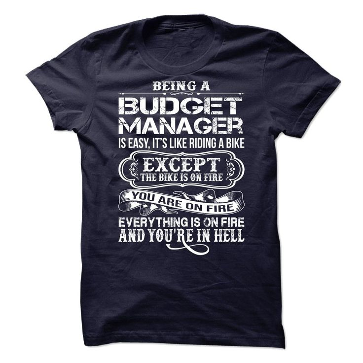 Budget Manager T-Shirts, Hoodies. VIEW DETAIL ==► https://www.sunfrog.com/LifeStyle/Budget-Manager-65862880-Guys.html?id=41382