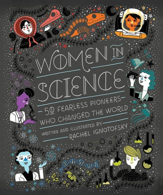 An Illustrated Celebration of Trailblazing Women in Science via brainpickings #Book #Women_In_Science