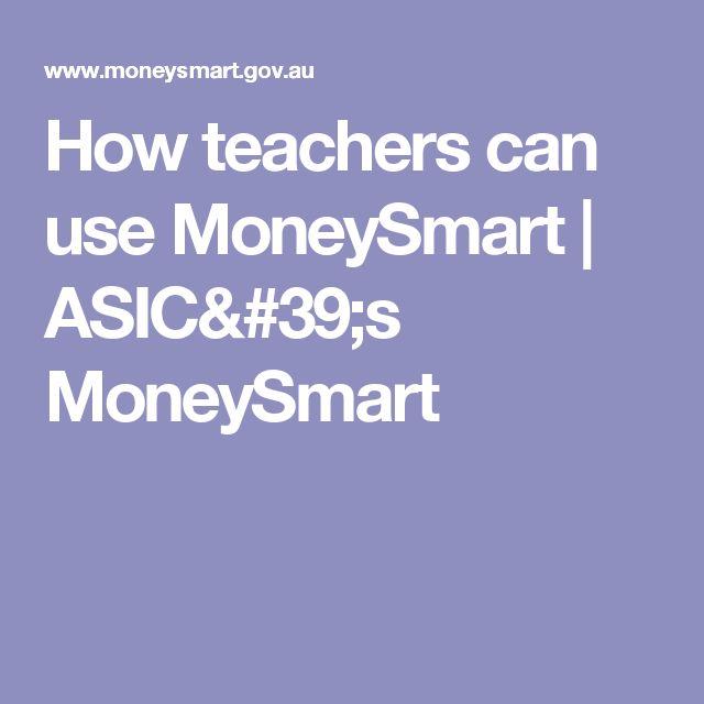 How teachers can use MoneySmart   ASIC's MoneySmart