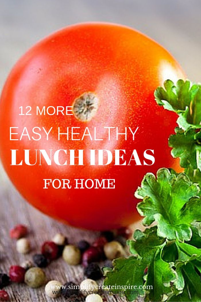 12 Easy healthy meal ideas for home