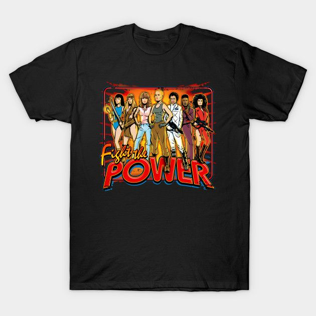 SuperWomen of the 80s - Fight The Power! T-Shirt - Movie T-Shirt is $14 today at TeePublic!