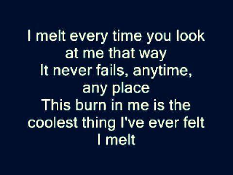 Rascal Flatts... I Melt. Love this song!