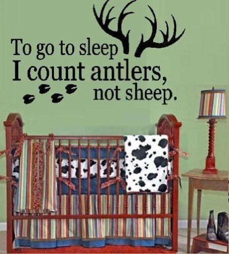 "Boy Hunting Theme "" To Go to Sleep I Count Antlers - not Sheep "" Wall Decal Boy's Nursery or Kid's Hunter Camo Room 13' x 25"" U pick color"