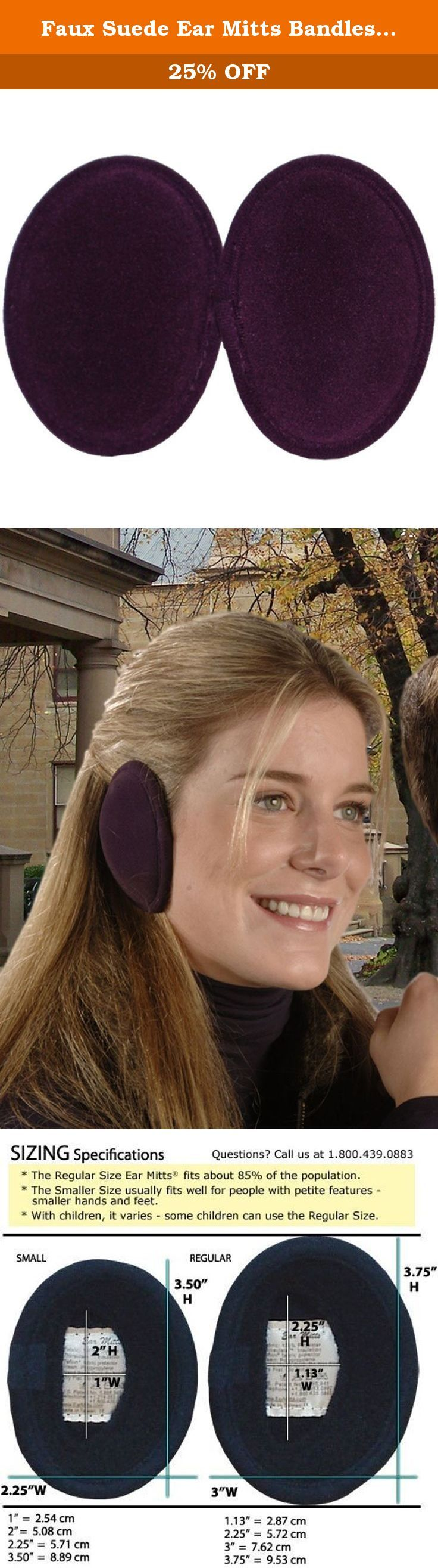 Faux Suede Ear Mitts Bandless Ear Muffs 100g ThinsulateTM Insulation & DuPontTM Teflon® (Camel or Suede - 2 Sizes) (Regular, Eggplant). Ear Mitts® are designed to fit securely on your ears, keeping them protected from the wind and cold. Three layers - durable faux suede, 100 gram ThinsulateTM Insulation from 3M, and a DuPontTM Teflon® fabric protector infused anti-pill fleece inner lining - keep warmth in and the wind and cold air out. A patented flexible polypropylene frame adjusts to…