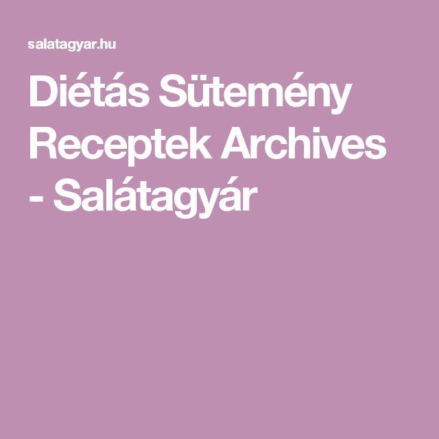 Diétás Sütemény Receptek Archives - Salátagyár