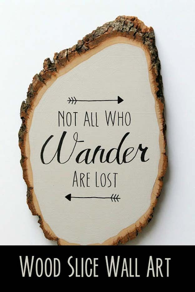 DIY Wall Art Ideas for Teen Rooms - DIY Wood Slice Wall Art - Cheap and Easy Wall Art Projects for Teenagers - Girls and Boys Crafts for Walls in Bedrooms - Fun Home Decor on A Budget - Cool Canvas Art, Paintings and DIY Projects for Teens http://diyprojectsforteens.com/diy-wall-art-teens