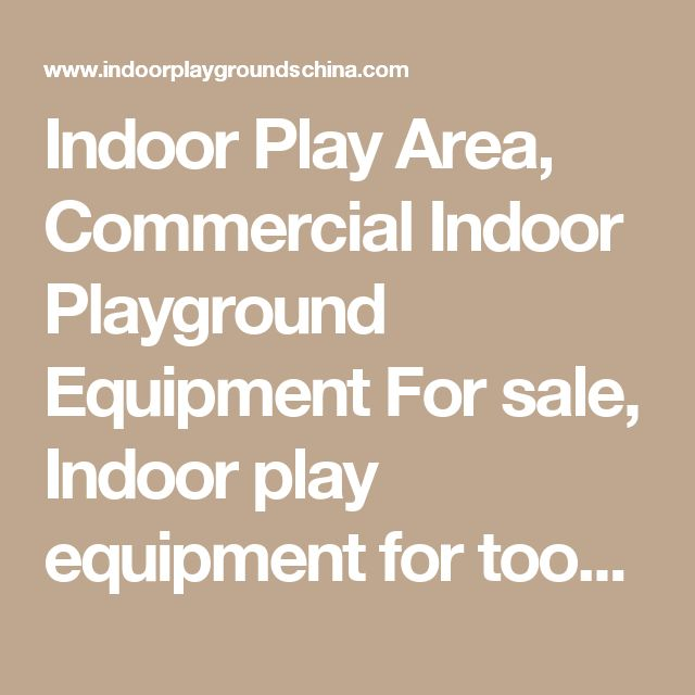 Indoor Play Area, Commercial Indoor Playground Equipment For sale, Indoor play equipment for toodler, Indoor play structures, Soft Play Equipment, Indoor Jungle GYM, Indoor play center China, Manufacturers, Suppliers - Angel Playground Equipment Co.,Ltd